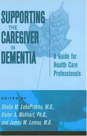 Supporting the caregiver in dementia