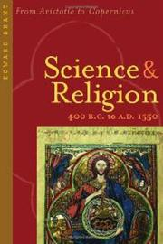 Cover of: Science and Religion, 400 B.C. to A.D. 1550