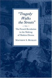 Cover of: Tragedy walks the streets | Matthew S. Buckley