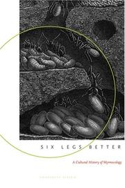 Six Legs Better: A Cultural History of Myrmecology