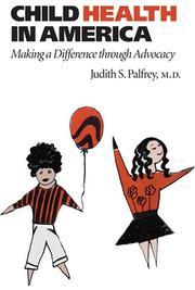 Cover of: Child Health in America | Judith S. Palfrey