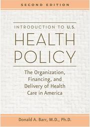Cover of: Introduction to U.S. Health Policy | Donald A. Barr