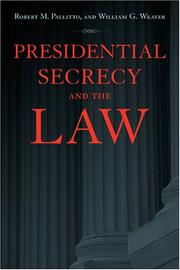 Cover of: Presidential Secrecy and the Law | Robert M. Pallitto