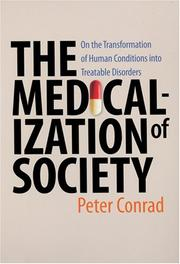 Cover of: The Medicalization of Society | Peter Conrad