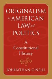 Cover of: Originalism in American Law and Politics | Johnathan O