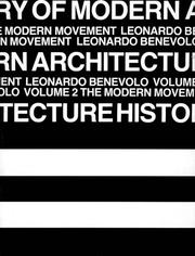 Cover of: History of Modern Architecture - Vol. 2, The Modern Movement