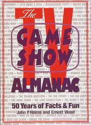 The TV game show almanac by John Pynchon Holms