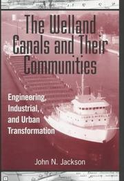 Cover of: The Welland Canals and their communities