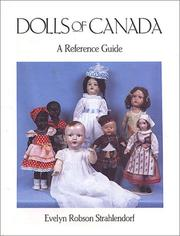 Dolls of Canada by Evelyn Robson Strahlendorf