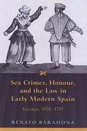 Cover of: Sex crimes, honour, and the law in early modern Spain
