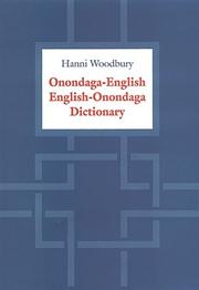 Cover of: Onondaga-English/English-Onondaga dictionary | Hanni Woodbury