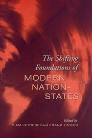 Cover of: The Shifting Foundations of Modern Nation-States |