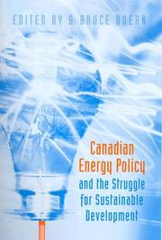 Cover of: Canadian energy policy and the struggle for sustainable development |
