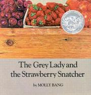 Cover of: The grey lady and the strawberry snatcher
