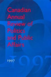 Cover of: Canadian Annual Review of Politics and Public Affairs