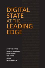 Cover of: Digital State at the Leading Edge (IPAC Series in Public Management and Governance) | Sanford Borins