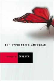 Cover of: The hyphenated American | Chay Yew