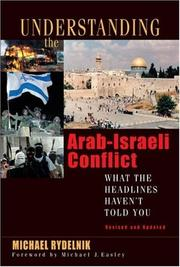 Cover of: Understanding the Arab-Israeli Conflict | Michael Rydelnik