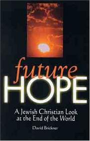 Cover of: Future Hope: A Jewish Christian Look at the End of the World