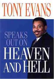 Cover of: Tony Evans Speaks Out On Heaven And Hell