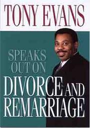 Cover of: Tony Evans Speaks Out On Divorce and Remarriage