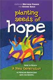 Planting Seeds of Hope by Matthew Parker, Eugene Seals