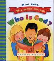 Cover of: Who Is God? (Bible Basics for Kids - MINI)