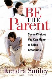 Cover of: Be the parent
