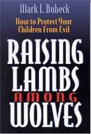 Cover of: Raising lambs among wolves