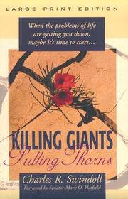 Cover of: Killing giants, pulling thorns | Charles R. Swindoll