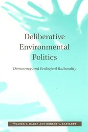 Cover of: Deliberative Environmental Politics | Walter F. Baber
