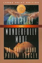 Cover of: Fearfully and wonderfully made | Brand, Paul W.