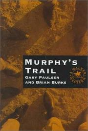 Cover of: Murphy's trail | Gary Paulsen