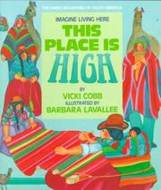 Cover of: This place is high: The Andes Mountains of South America (Imagine Living Here)
