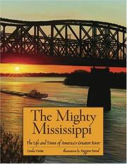 Cover of: The Mighty Mississippi | Linda Vieira