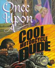 Cover of: Once upon a cool motorcycle dude