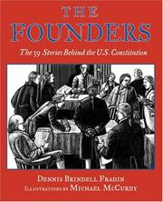 Cover of: The founders: the 39 stories behind the U.S. Constitution