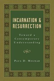 Cover of: Incarnation and Resurrection