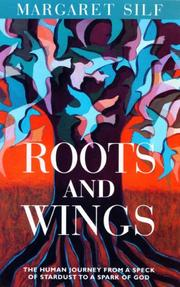 Cover of: Roots and wings: the human journey from a speck of stardust to a spark of God