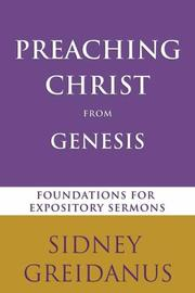 Cover of: Preaching Christ from Genesis: foundations for expository sermons
