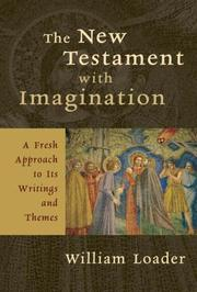 Cover of: The New Testament With Imagination | William Loader