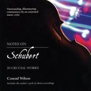 Cover of: Notes On Schubert | Conrad Wilson