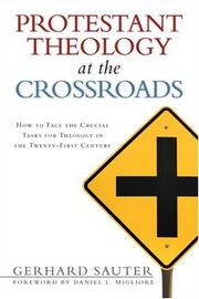 Cover of: Protestant theology at the crossroads