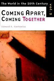 Cover of: Coming apart, coming together