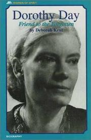 Cover of: Dorothy Day: Friend to the Forgotten