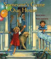 Cover of: Someone's come to our house