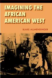 Cover of: Imagining the African American West (Race and Ethnicity in the American West) | Blake Allmendinger