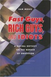 Cover of: Fast Guys, Rich Guys, and Idiots