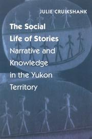 The social life of stories by Julie Cruikshank