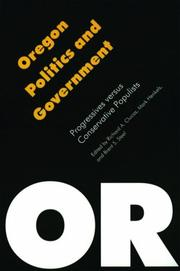 Cover of: Oregon politics and government | edited by Richard A. Clucas, Mark Henkels, and Brent S. Steel.